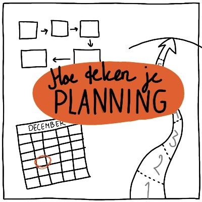 Hoe teken je planning